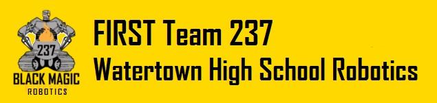 FIRST Team 237 – Watertown High School Robotics